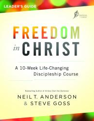 Freedom In Christ Course Leader's Guide