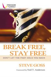Break Free, Stay Free (Discipleship Series Book 3)